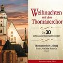 Weihnachten mit dem Thomanerchor/Thomanerchor Leipzig & Hans Joachim Rotzsch