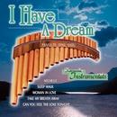 I Have a Dream - Romantic Instrumentals: Panflute/Dinu Radu