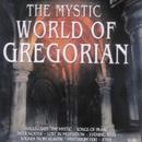 The Mystic World of Gregorian/Capella Gregorian & St. Patrick Boys