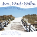 Meer, Wind & Wellen: Wellness and Relaxation/Delta Music