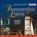 Thomanerchor Leipzig, 800 Jahre/Thomanerchor Leipzig & Hans Joachim Rotzsch