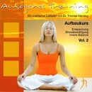 Autogenes Training, Vol. 2 (Aufbaukurs)/Dr. Thomas Henning