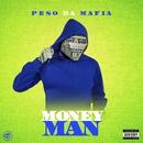 Money Man/Peso Da Mafia