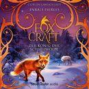 Der König der Schneewölfe - Foxcraft, Band 3 (Ungekürzte Lesung)/Inbali Iserles