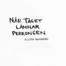 När tåget lämnar perrongen/Ellen Sundberg