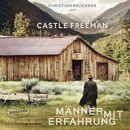 Männer mit Erfahrung (Ungekürzte Lesung)/Castle Freeman Jr.