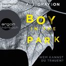 Boy in the Park (Ungekürzte Lesung)/A. J. Grayson