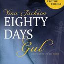 Gul - Eighty Days 1 (uforkortet)/Vina Jackson