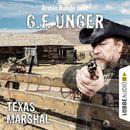 Texas-Marshal (Gekürzt)/G. F. Unger
