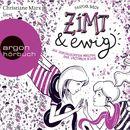 Zimt und ewig - Die vertauschten Welten der Victoria King (Autorisierte Lesefassung)/Dagmar Bach
