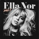 Shake It/Ella Nor