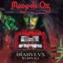 Diabulus in Opera (Live)/Mago De Oz