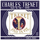 Fais ta vie/Charles Trenet