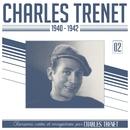 1940 - 1942 (Remasterisé en 2017)/Charles Trenet