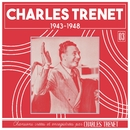 1943 - 1948 (Remasterisé en 2017)/Charles Trenet