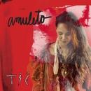 Amuleto/Tiê