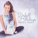 Perfect Holidays/Mackenzie Ziegler
