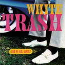 ¿Sí O Sí, Que?/White Trash