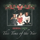 This Time of the Year/Aaron Espe