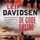 De gode søstre (uforkortet)/Leif Davidsen