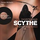 Scythe - Die Hüter des Todes (Ungekürzte Lesung)/Neal Shusterman