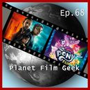 PFG Episode 68: Blade Runner 2049, My Little Pony - Der Film/Planet Film Geek
