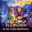Jede Daach es e Jeschenk nit nor en der Adventszick/Monika Kampmann / Ingrid Ittel-Fernau