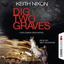Dig Two Graves - The Detective Solomon Gray Series, Book 1/Keith Nixon