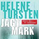 Jagtmark - Embla Nyström 1 (uforkortet)/Helene Tursten