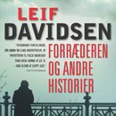 Forræderen og andre historier (uforkortet)/Leif Davidsen