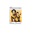 Please Yourself (Collector's Edition)/Bananarama
