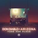 Take Her Place (feat. A R I Z O N A)/Don Diablo