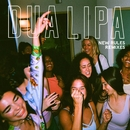 New Rules (Remixes)/Dua Lipa