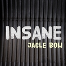 Insane/Jacle Bow