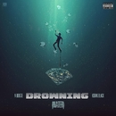 Drowning (feat. Kodak Black) / If I Gotta Go/A Boogie Wit da Hoodie
