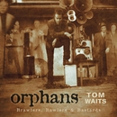 Orphans: Brawlers, Bawlers & Bastards (Remastered)/Tom Waits