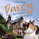 Darcy - Der Glückskater im Buchladen (Ungekürzt)/Gesine Schulz