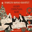 Merry Christmas Baby/Fabrizio Bosso Quartet