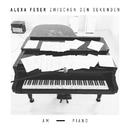 Zwischen den Sekunden - Am Piano/Alexa Feser