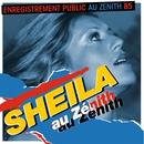 Sheila au Zénith 85 (Live)/Sheila