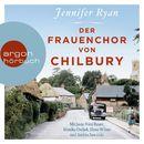 Der Frauenchor von Chilbury (Autorisierte Lesefassung)/Jennifer Ryan