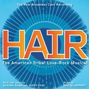 Hair (The New Broadway Cast Recording)/Gerome Ragni, James Rado, & Galt MacDermot