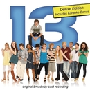 13 (Original Broadway Cast Recording) [Deluxe Edition]/Jason Robert Brown