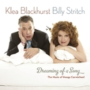 Dreaming Of A Song: The Music of Hoagy Carmichael/Klea Blackhurst & Billy Stritch