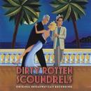 Dirty Rotten Scoundrels (Original Broadway Cast Recording)/David Yazbek