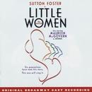 Little Women - The Musical (Original Broadway Cast Recording)/Mindi Dickstein & Jason Howland