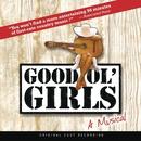 Good Ol' Girls (Original Cast Recording)/Matraca Berg & Marshall Chapman
