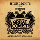 Natasha, Pierre And The Great Comet Of 1812 (Highlights From The Original Cast Recording)/Dave Malloy