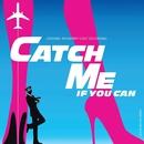 Catch Me If You Can (Original Broadway Cast Recording)/Marc Shaiman & Scott Wittman