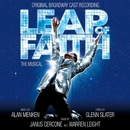 Leap Of Faith: The Musical (Original Broadway Cast Recording)/Alan Menken & Glenn Slater